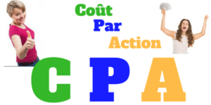 marketing cpa, cpa marketing, cout par action, affiliation cpa, gagner avec le marketing cpa vendre cpa, argent cpa, plateforme de cpa